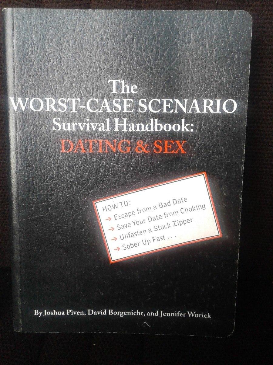 Worst case scenario survival handbook dating