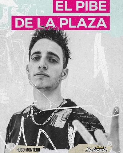 wos, el pibe de la plaza - hugo montero