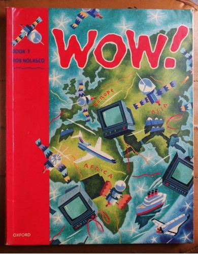 wow! 1 (student's book) / rob nolasco