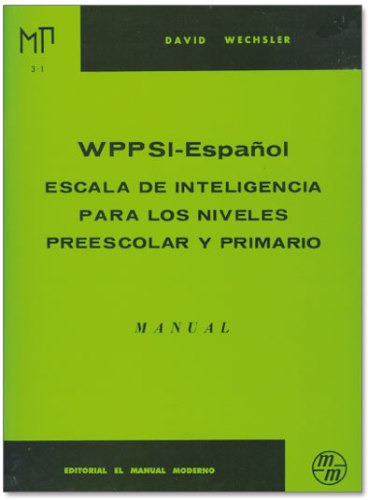 Wppsi- Iii Inteligencia Preescolar Y Primario Manual