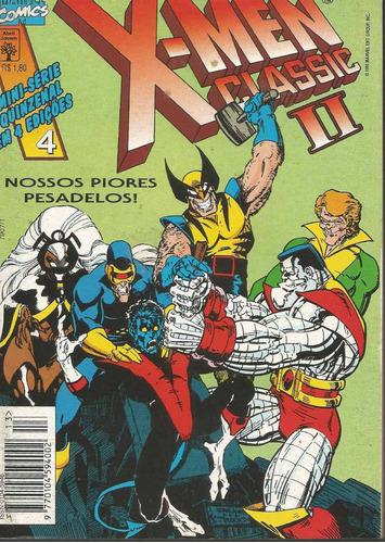 x-men classic 02 vol 04 - abril 4 - bonellihq cx35 d19