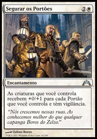 x4 segurar os portões / hold the gates