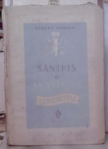 xanthis o la vitrina sentimental - albert samain - cristal b