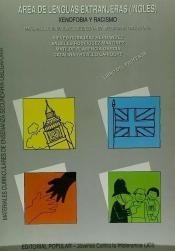 xenofobia y racismo: área de inglés, eso. libro del profesor