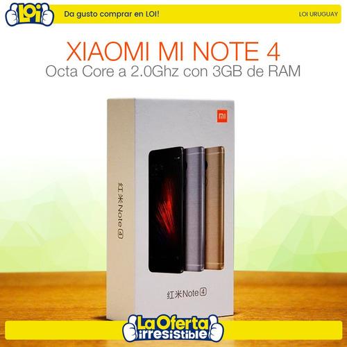 xiaomi note 4 lte octa core 32gb 3gb ram envío gratis en loi