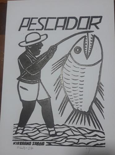 xilogravura assinada - pescador - dila