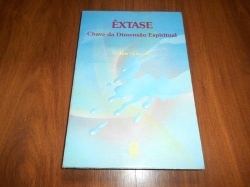 êxtase chave da dimensão espiritual - chris griscom