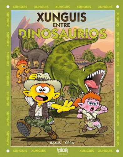 xunguis entre dinosaurios / ramis y cera (envíos)