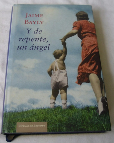 y de repente un angel (jaime bayly)