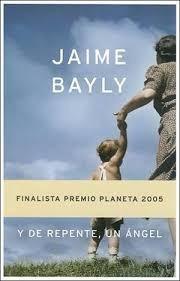 y de repente, un ángel jaime bayly (l.l)