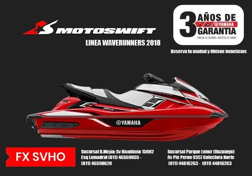 yamaha fx svho moto de agua 2018 - reserva tu unidad