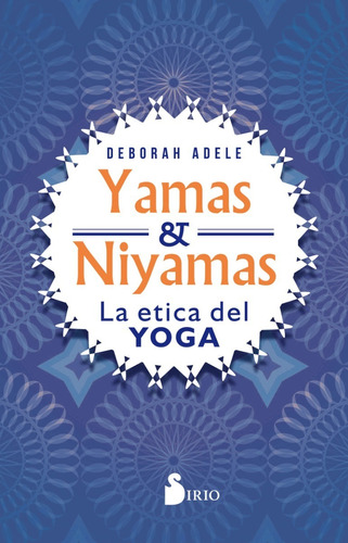 yamas y niyamas - adele deborah