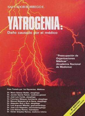 yatrogenia (el daño causado por el médico) / salvador borreg