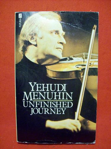 yehudi menuhin unfinished journey futura books london 1978
