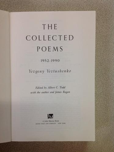 yevgeny yevtushenko. the collected poems 1952 - 1990.