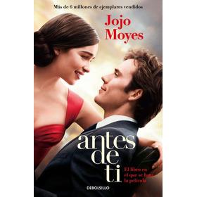 Yo Antes De Ti Novela De Jojo Moyes