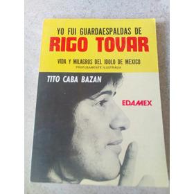 Yo Fui Guardaespaldas De Rigo Tovar- Tito Caba Bazan- 1982