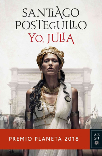 yo, julia - santiago posteguillo