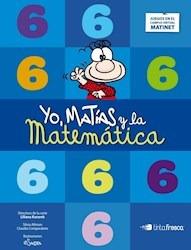 yo matias y la matematica 6 - tinta fresca