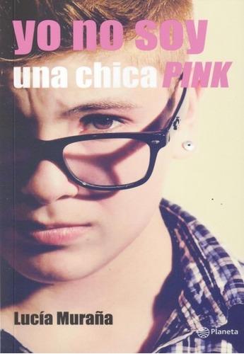 yo no soy una chica pink / muraña (envíos)