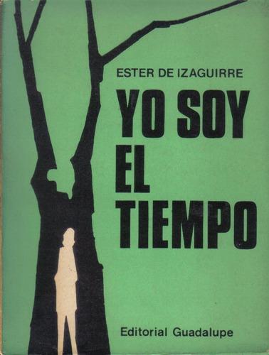 yo soy el tiempo - ester de izaguirre - cuentos - 1973.