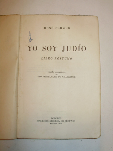 yo soy judio rene schwob libro postumo desclee arg 1947