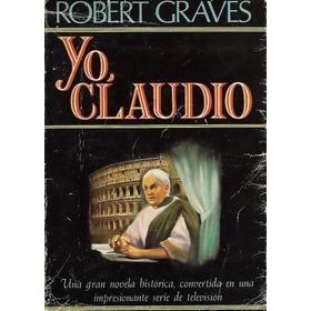 Yo,claudio. Robert  Graves