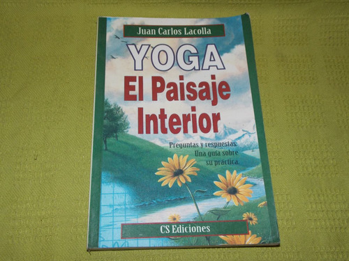 yoga el paisaje interior - juan carlos lacolla