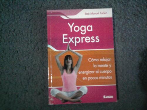 yoga express - josé manuel gidón - ed. lea
