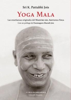yoga mala, sri pattabhi, ed. hilo de ariadna