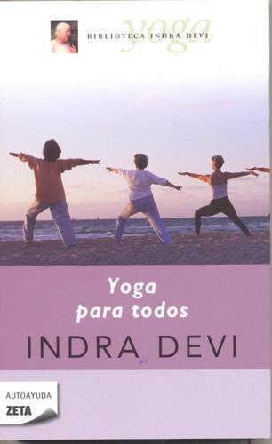 yoga para todos  de indra devi