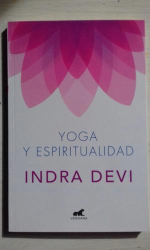 yoga y espiritualidad indra devi