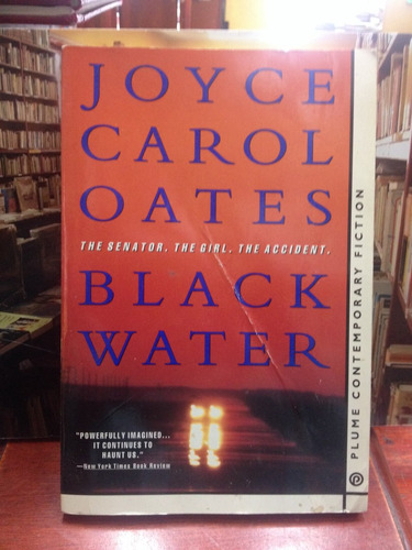 yoice carol oates - black water- plume contemporary fiction