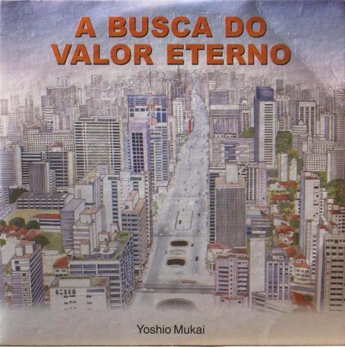 yoshio mukai cd a busca do valor eterno
