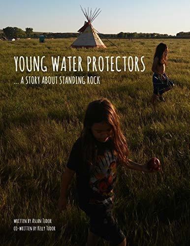young water protectors : kelly tudor