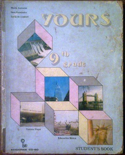 yours 9th grade student's book ediciones co-bo