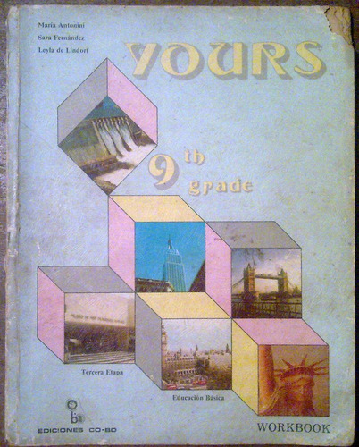 yours 9th grade workbook ediciones co-bo