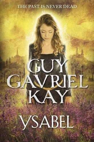 ysabel guy gavriel kay