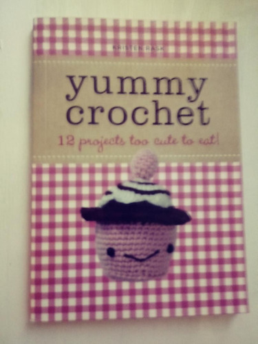 yummy crochet 12 projects