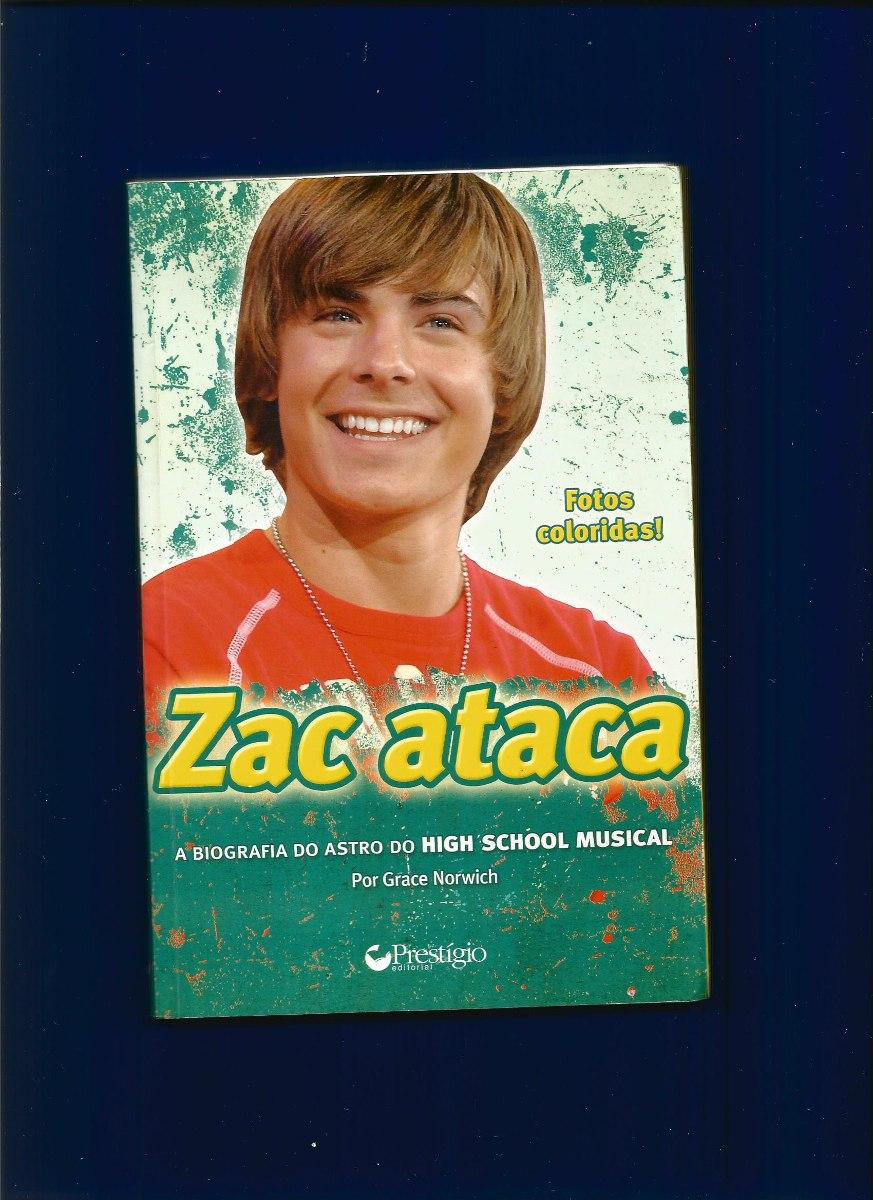 Zac Ataca - A Biografia Do Astro Do High School Musical - R  20,16 ... 146dbff83e