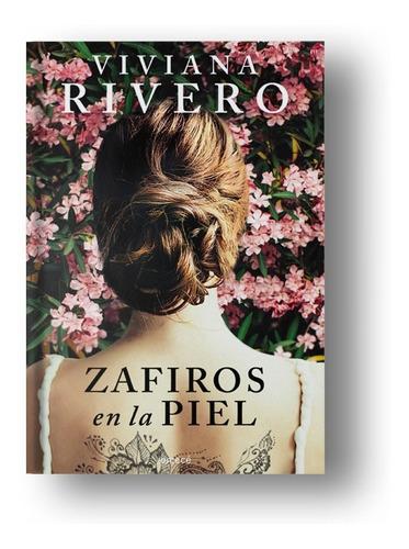 zafiros en la piel - viviana rivero - emecé editores