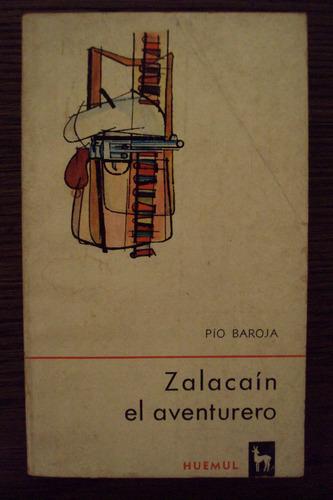 zalacaín el aventurero - pío baroja - huemul