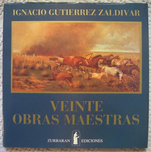 zaldívar - veinte obras maestras del arte de los argentinos