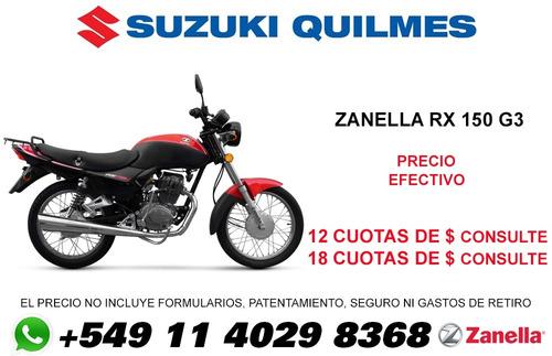 zanella rx 150 g3 precio oferta contado + patentamiento