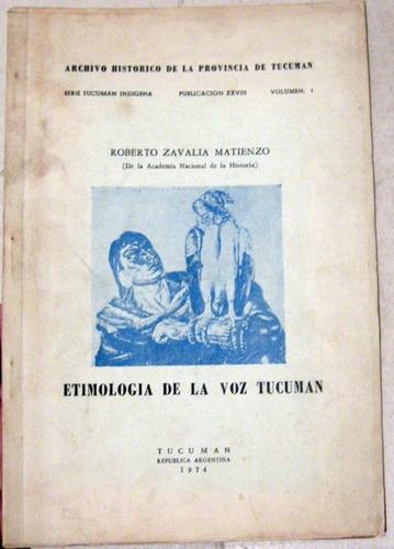 zavalía matienzo etimología de la voz tucumán 1974 no envio