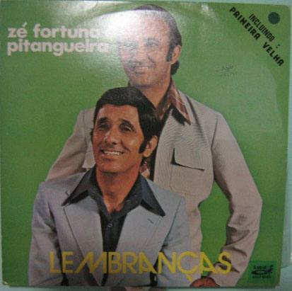 zé fortuna & pitangueira - lembranças - 1982