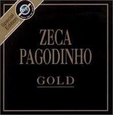 zeca pagodinho - gold