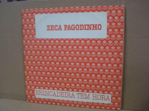zeca pagodinho -single-lp-vinil-brincadeira tem hora-pagode