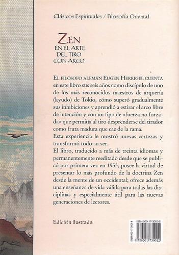zen. el arte del tiro con arco (edicion ilustrada)