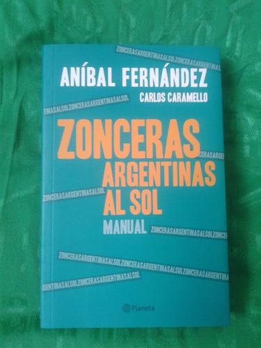 zonceras argentinas x 2 - aníbal fernández